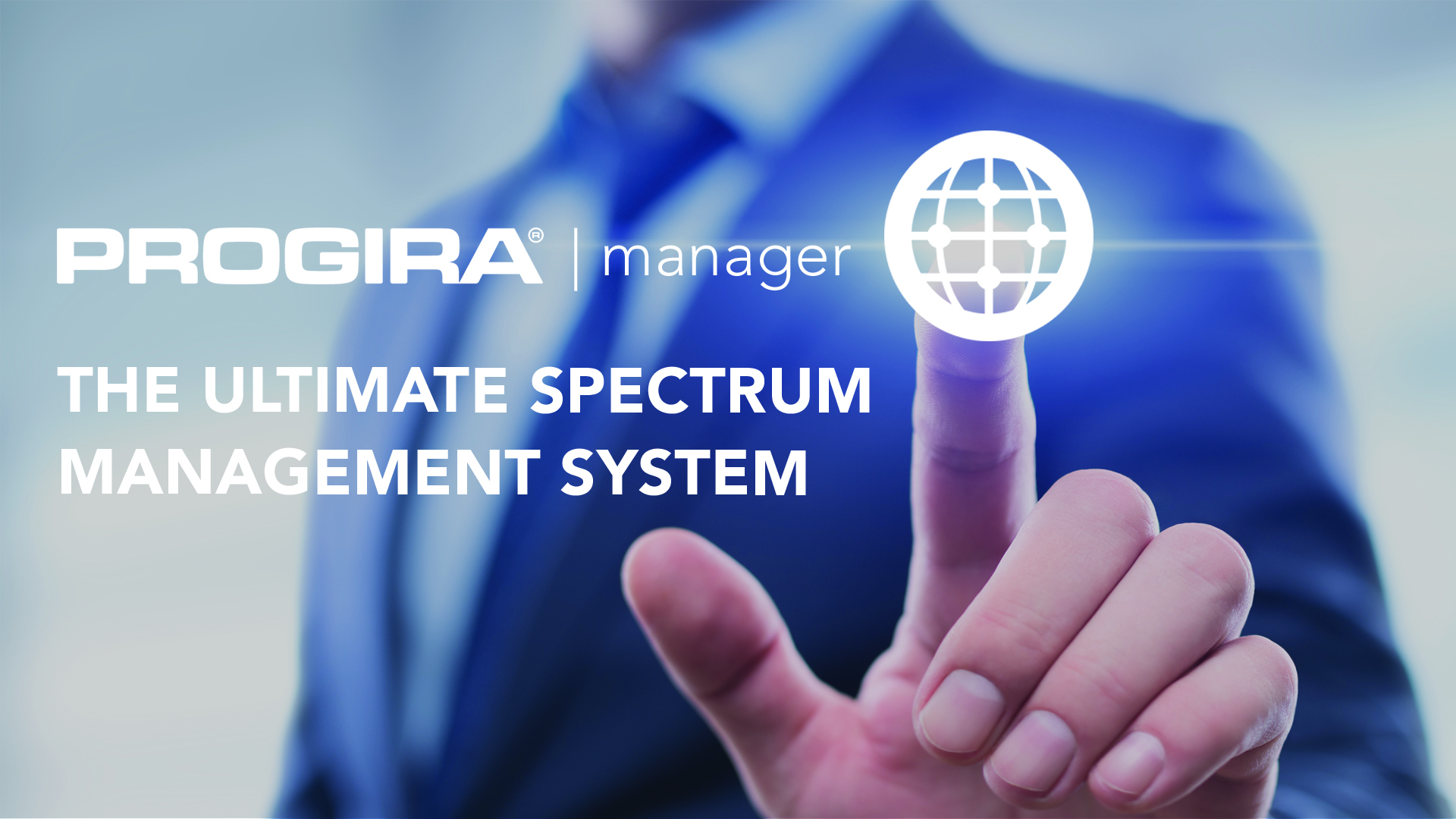 PROGIRA manager - Ultimate Spectrum Management System